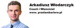 Arkadiusz Włodarczyk Przełam Barierę